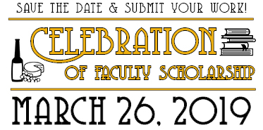 3. Faculty Scholarship - submit your work & save the date