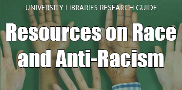 Race and Ant-Racism Research Guide